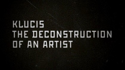 Klucis – The Deconstruction of an Artist