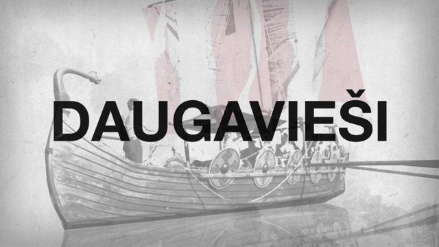 DAUGAVIEŠI – ekspedīcija 4. sērijās